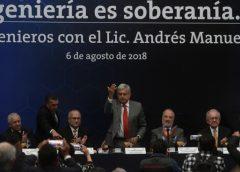ingenieros reciben a López Obrador